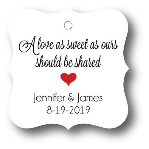 24 A love as sweet as ours should be shared Personalized Wedding Favor Tag