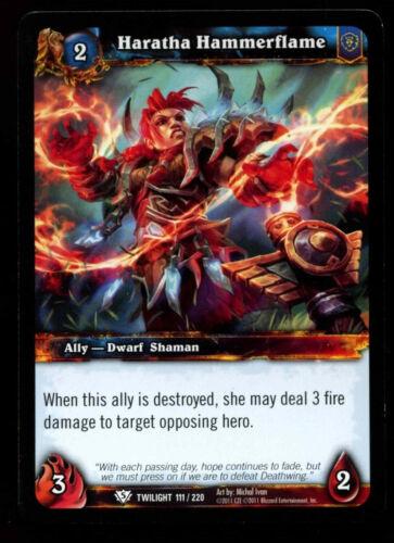 C312 Haratha Hammerflame #111 Warcraft Twilight Of The Dragon WoW TCG Card