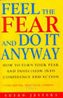 Feel the Fear and Do it Anyway by Susan J. Jeffers (Paperback, 1997)