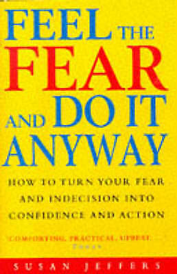 1 of 1 - Feel the Fear and Do It Anyway, Jeffers, Susan, Very Good Book
