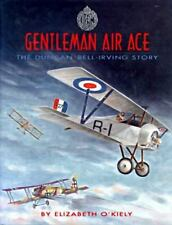 Gentleman Air Ace: The Duncan Bell-Irving Story-ExLibrary