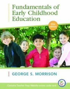 Fundamentals of Early Childhood Education by George S. Morrison 4