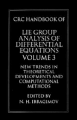 Handbook of Lie Group Differential Equations Vol. 3 : New Trends in Theoretical