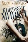 Kurt Seyt & Murka von Nermin Bezmen (2000, Taschenbuch)
