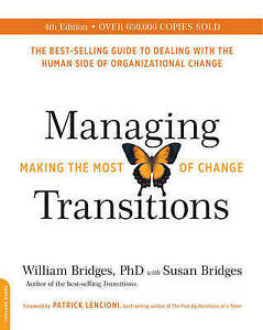 Managing-Transitions-25th-anniversary-edition-Making-the-Most-of-Change-by