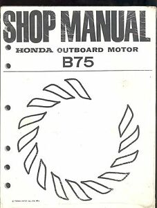 1976 honda marine outboard motor b75 service repair shop for Outboard motor repair shop