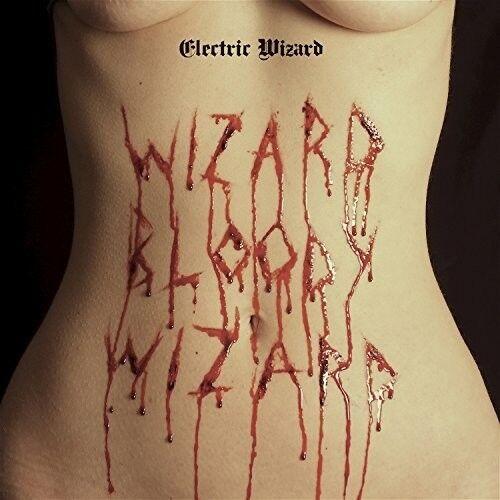 Electric Wizard - Wizard Bloody Wizard [New CD]