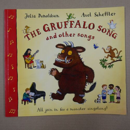 THE GRUFFALO SONG J Donaldson A Scheffler