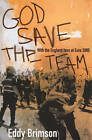 God Save the Team: Fighting for Survival at Euro 2000 by Eddy Brimson (Paperback, 2001)