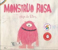 Monstruo Rosa by Olga de Dios (2014, Hardcover)
