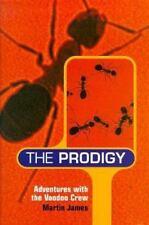The Prodigy: Adventures with the Voodoo Crew
