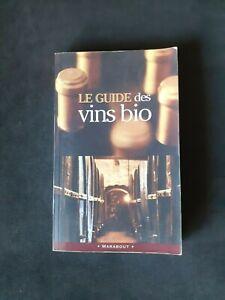 Le Guide des vins bio - Marabout