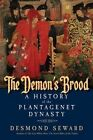 The Demon's Brood: A History of the Plantagenet Dynasty by Desmond Seward (Hardback, 2014)