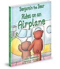Benjamin the Bear Rides on an Airplane by Nancy Shakespeare (Hardback, 2013)