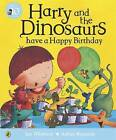Harry and the Dinosaurs Have a Happy Birthday by Ian Whybrow (Paperback, 2009)