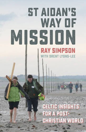 Simpson, Ray-St Aidan`S Way Of Mission  BOOK NEUF