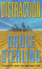 Distraction by Bruce Sterling (Paperback, 2000)