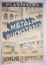 Prospekt Plastische Metall - Buchstaben Uhlig Bärenstein Dresden um 1935 !