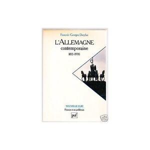 ALLEMAGNE-CONTEMPORAINE-Francois-Georges-DREYFUS-1815-1990-Peuple-Desir-d-039-Unite