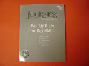 Journeys Common Core: Weekly Tests For Key Skills Grade 6 ...