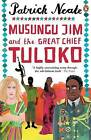 Musungu Jim and the Great Chief Tuloko by Patrick Neate (Paperback, 2000)
