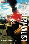 The Survivalist (Judgment Day) by Arthur Bradley (2014, Paperback)
