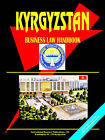 Kyrgyzstan Business Law Handbook by International Business Publications, USA (Paperback / softback, 2006)