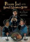 Private-Joel-and-the-Sewell-Mountain-Seder
