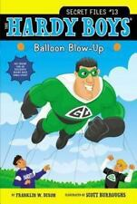 Balloon Blow-Up (Hardy Boys: The Secret Files) - Good - Dixon, Franklin W. -