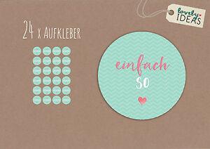 24-x-Geschenkaufkleber-034-Einfach-So-034-40mm-tuerkis-Etiketten-Aufkleber-Sticker