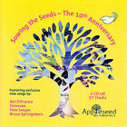 Sowing The Seeds: The Tenth Anniversary by Various Artists (CD, Sep-2007, 2 Discs, Appleseed Records)