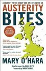Austerity Bites: A Journey to the Sharp End of Cuts in the UK by Mary O'Hara (Paperback, 2015)