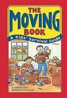 The Moving Book a Kids' Survival Guide by Gabriel Davis 9780912301921