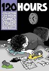 120 Hours a Collection of 24-Hour Comics Challenge Stories by Ron Ruelle (Paperback / softback, 2011)