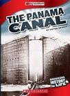 The Panama Canal by Peter Benoit (Hardback, 2013)
