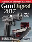 Gun Digest 2017 by F&W Publications Inc (Paperback, 2016)