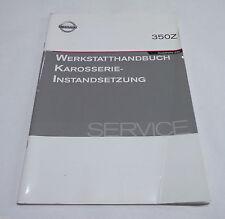 Werkstatthandbuch Reparaturanleitung Karosserie Instandsetzung Nissan 350 Z Z33