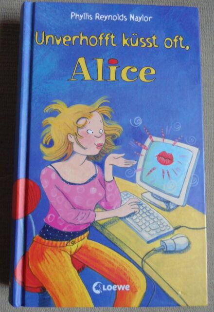 neuwertiges Buch Unverhofft küsst oft, Alice von , Phyllis Reynolds Naylor TOP