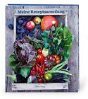 Meine Rezeptsammlung Gemüsegarten (2013, unbekannt)