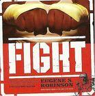 Fight by Eugene Robinson (CD, Mar-2009, Hydra Head)