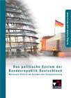 Das politische System der Bundesrepublik Deutschland von Friedrich Wölfl, Martina Tschirner, Andreas Wolfrum und Erik Müller (2009, Taschenbuch)