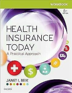 Health Insurance Today: A Practical Approach 2