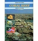 Indo-Pacific Coral Reef Guide by Gerald R. Allen, Roger Steene (Paperback, 1994)