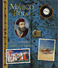 Marco Polo: Geographer of Distant Lands by Clint Twist (Hardback, 2010)