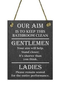 Funny Natural Slate Toilet Sign Plaque Our Aim Is To Keep This - How to keep bathroom clean