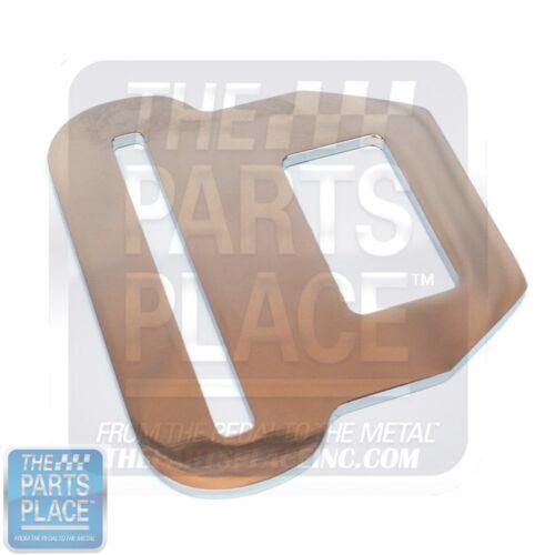 Nova Standard Seat Belt Tongue W// Big Hole Set 4 F Body Impala 65-71 GM A