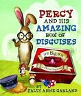 Percy and the Amazing Box of Disguises by Sally Anne Garland (Hardback, 2016)