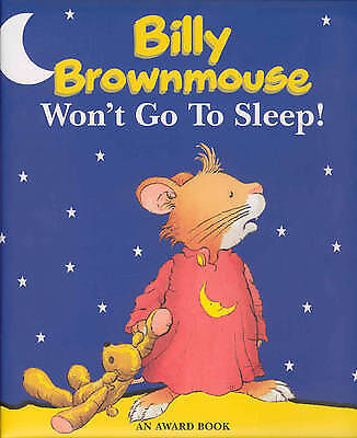 """""""AS NEW"""" Marco Campanella, Billy Brownmouse Won't Go to Sleep! (Billy Brownmouse"""