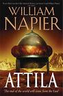 Attila: The Scourge of God by William Napier (Hardback, 2005)