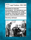 Remarks on Popular Sovereignty: As Maintained and Denied Respectively by Judge Douglas, and Attorney-General Black / By a Southern Citizen. by Reverdy Johnson (Paperback / softback, 2010)